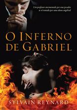 Inferno de Gabriel, O