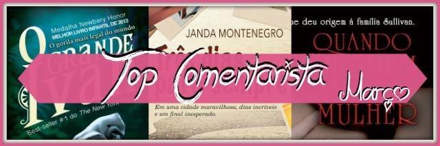 TopComentarista_Março_Banner
