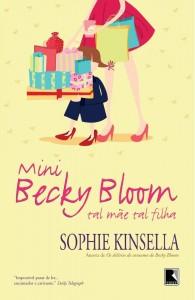 Mini Becky Bloom - Tal Mãe Tal Filha