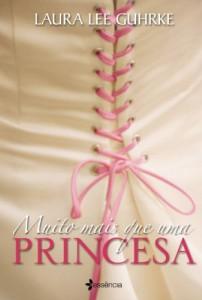 muito-mais-que-uma-princesa-minha-vida-literaria