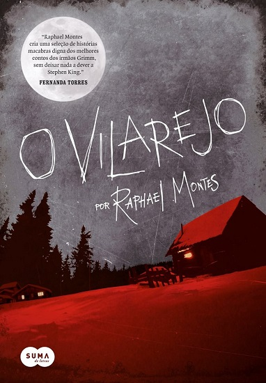 O Vilarejo, de Raphael Montes