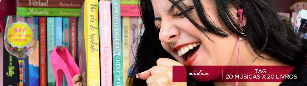 Slider MVL_tag-20-musicas-20-livros-minha-vida-literaria