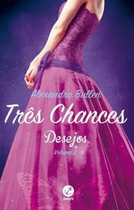tres-chances-alexandra-bullen-minha-vida-literaria