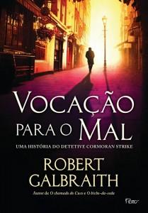 vocacao-para-o-mal-robert-galbraith-minha-vida-literaria