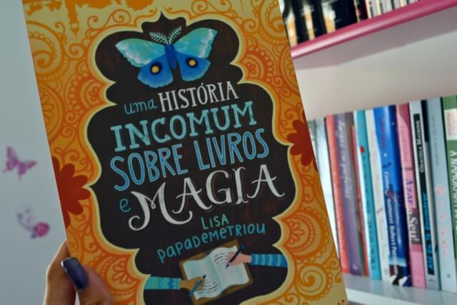 uma-historia-incomum-sobre-livros-e-magia-lisa-papademetriou-minha-vida-literaria2