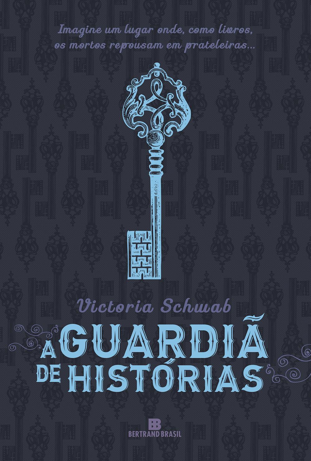 A Guardiã de Histórias – Victoria Schwab