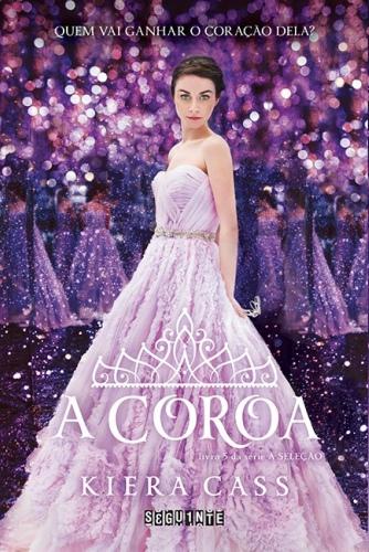 A Coroa – Kiera Cass