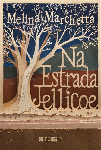 Na Estrada Jellicoe – Melina Marchetta