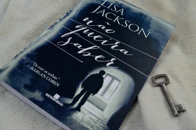 nao-queira-saber–lisa-jackson-minha-vida-literaria2