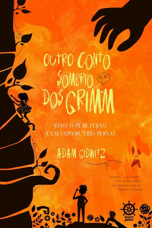 Outro Conto Sombrio Dos Grimm – Adam Gidwitz