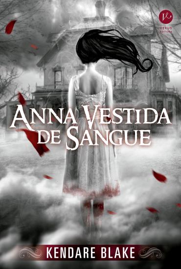 Anna Vestida de Sangue – Kendare Blake