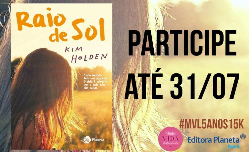 banner-raio-de-sol-kim-holdem-mvl5anos15k-minha-vida-literaria