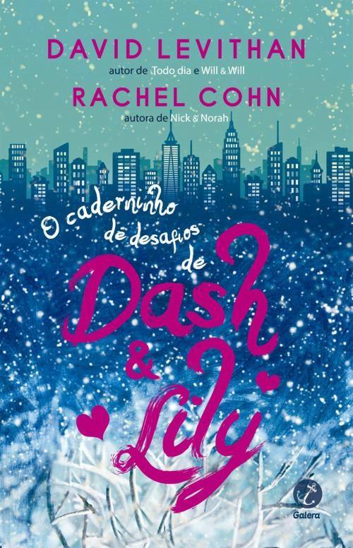 O caderninho de desafios de Dash e Lily – David Levithan & Rachel Cohn