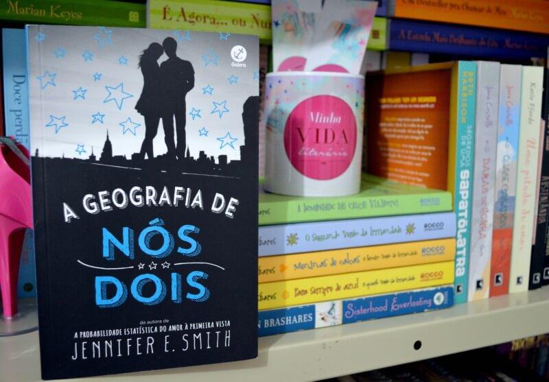 a-geografia-de-nos-dois-jennifer-e-smith-minha-vida-literaria3