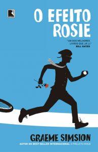 o-efeito-rosie-graeme-simsion-minha-vida-literaria