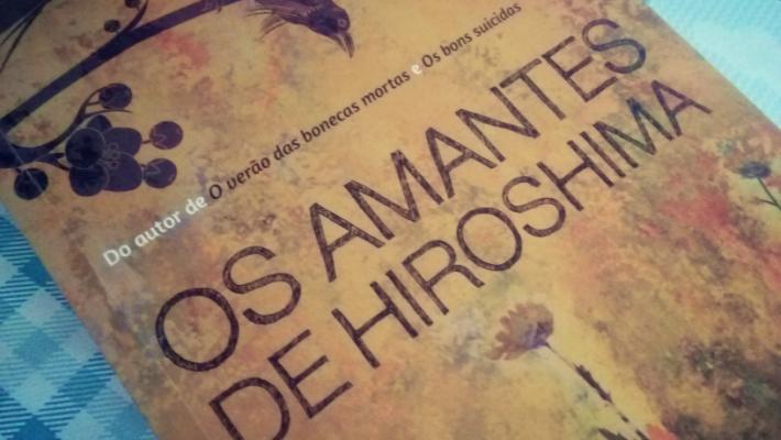 os-amantes-de-hiroshima-minha-vida-literaria3
