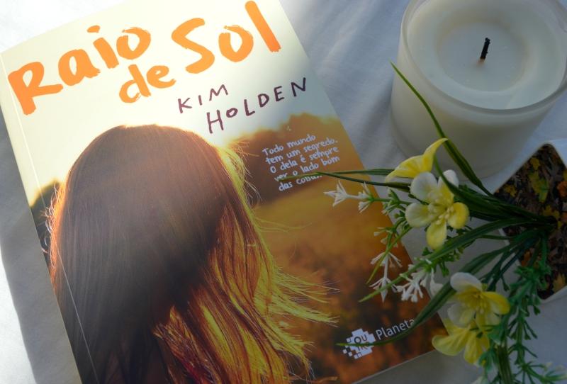 raio-de-sol-kim-holden-minha-vida-literaria1