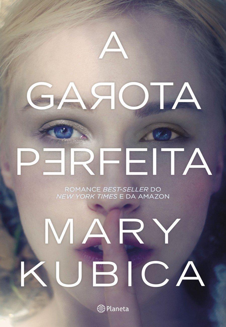 A Garota Perfeita – Mary Kubica