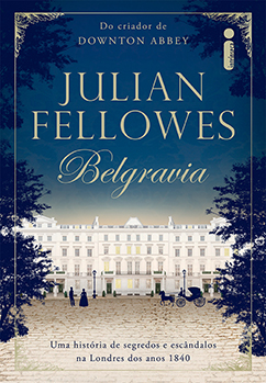 Belgravia – Jullian Fellowes