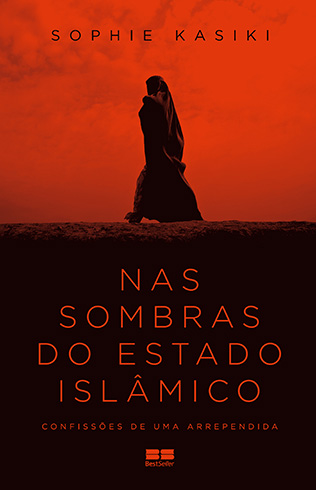 Nas Sombras do Estado Islâmico – Sophie Kasiki