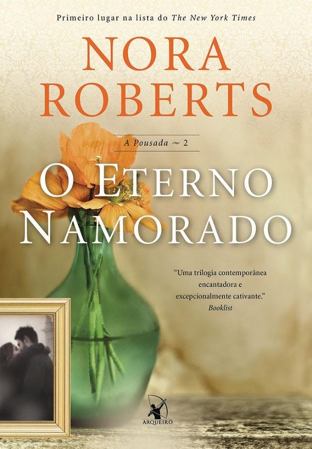 O Eterno Namorado – Nora Roberts