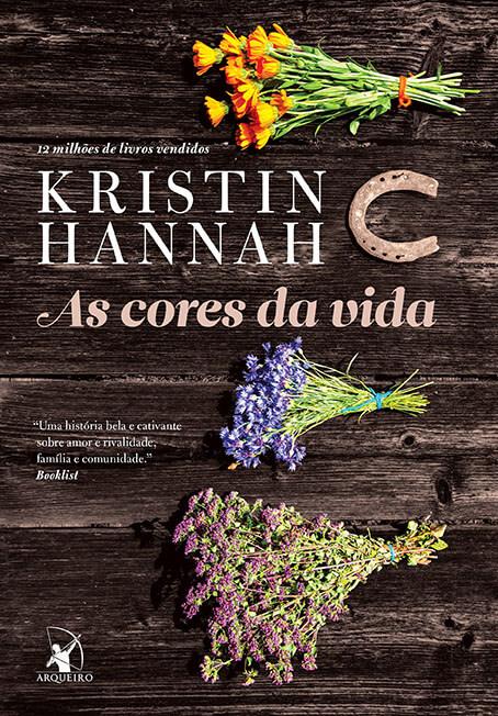 [Resenha] As Cores da Vida – Kristin Hannah
