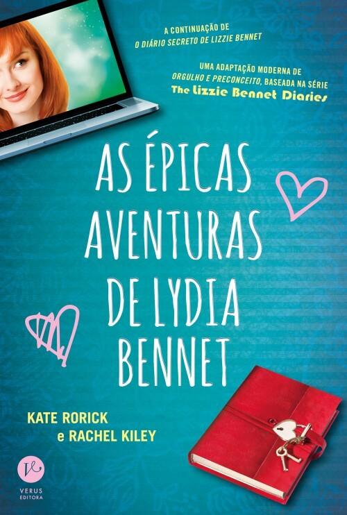 [Resenha] As Épicas Aventuras de Lydia Bennet – Kate Rorick & Rachel Kiley