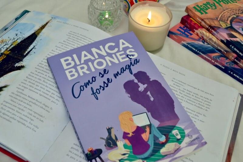 como-se-fosse-magia-bianca-briones-minha-vida-literaria1