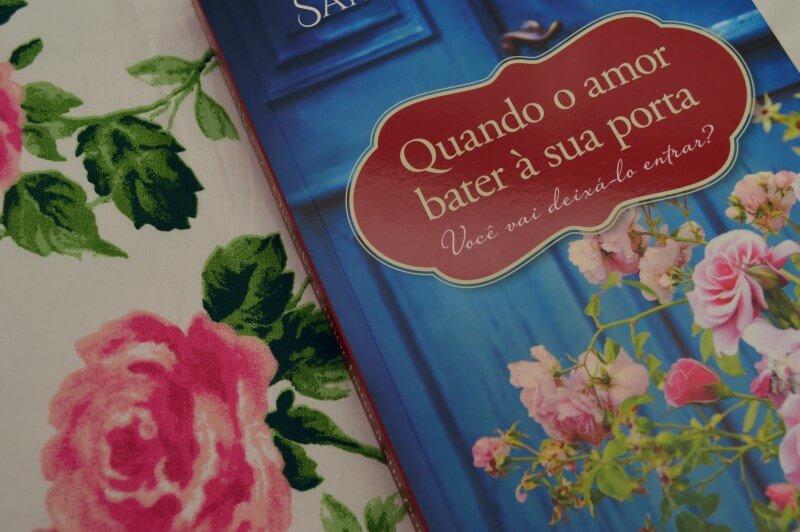quando-o-amor-bater-a-sua-porta-samantha-holtz-minha-vida-literaria1