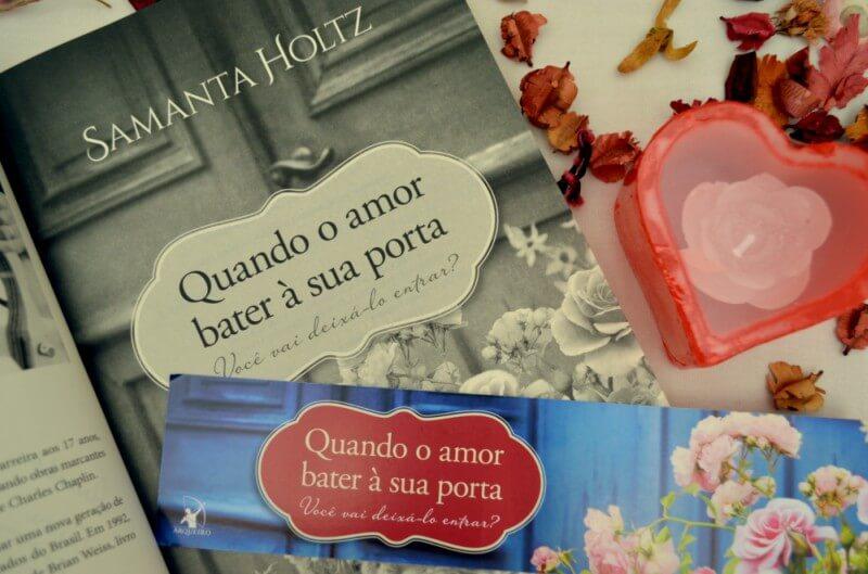 quando-o-amor-bater-a-sua-porta-samantha-holtz-minha-vida-literaria3