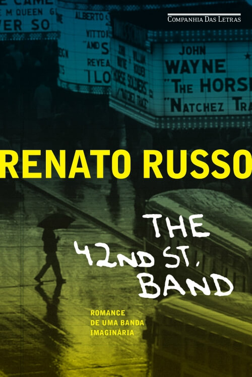 The 42nd St. Band – Renato Russo