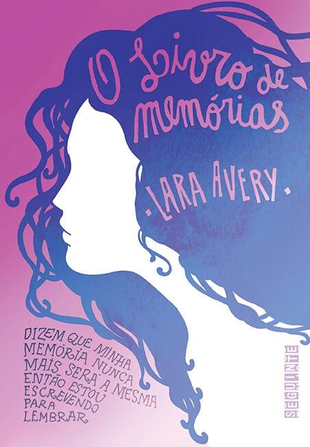 O Livro De Memórias – Lara Avery