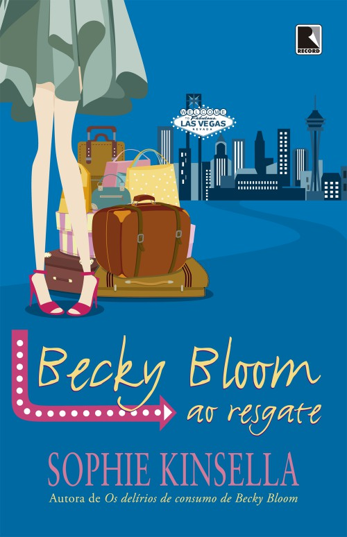 Becky Bloom ao Resgate – Sophie Kinsella
