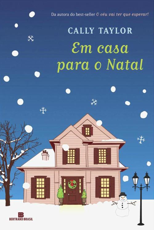 Em Casa Para o Natal – Cally Taylor
