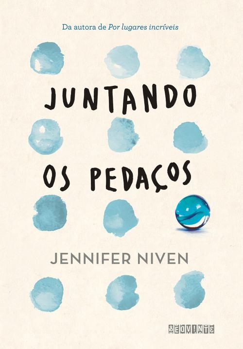 Juntando Os Pedaços – Jennifer Niven