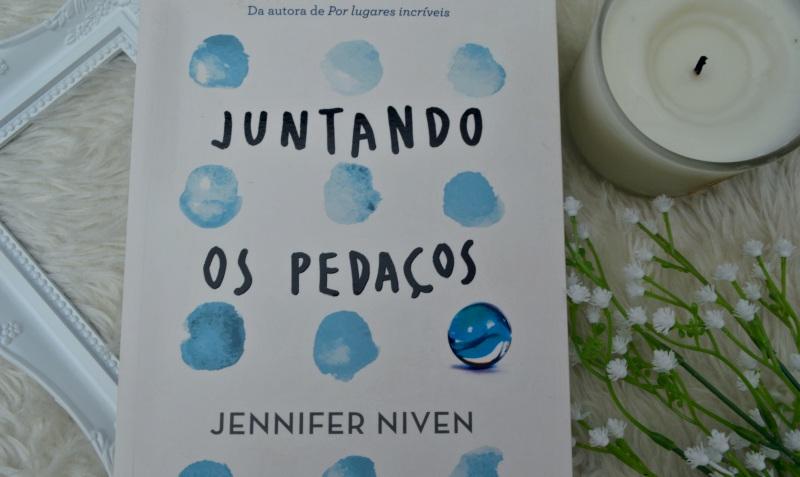 juntando-os-pedacos-jennifer-niven-minha-vida-literaria5