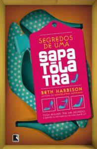 segredos-de-uma-sapatolatra-beth-harbison-minha-vida-literaria