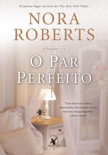 O Par Perfeito – Nora Roberts