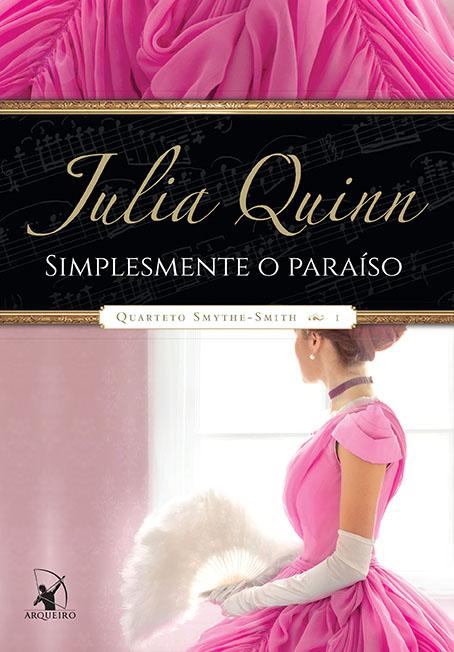 Simplesmente o Paraíso – Julia Quinn