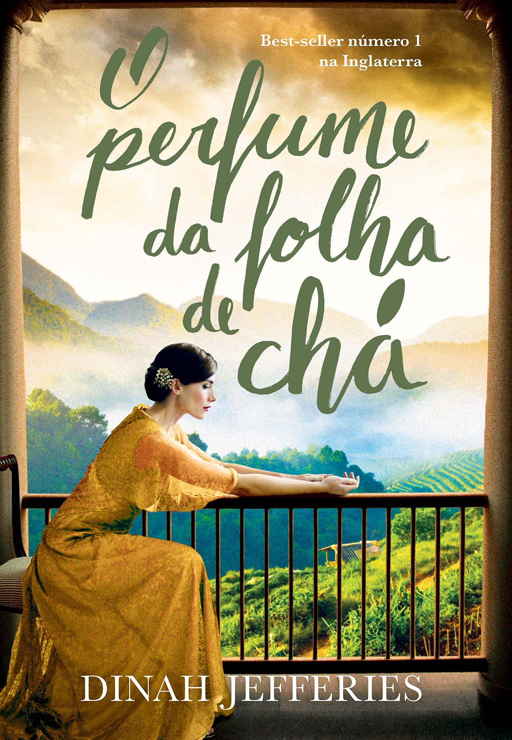 O perfume da folha de chá – Dinah Jefferies