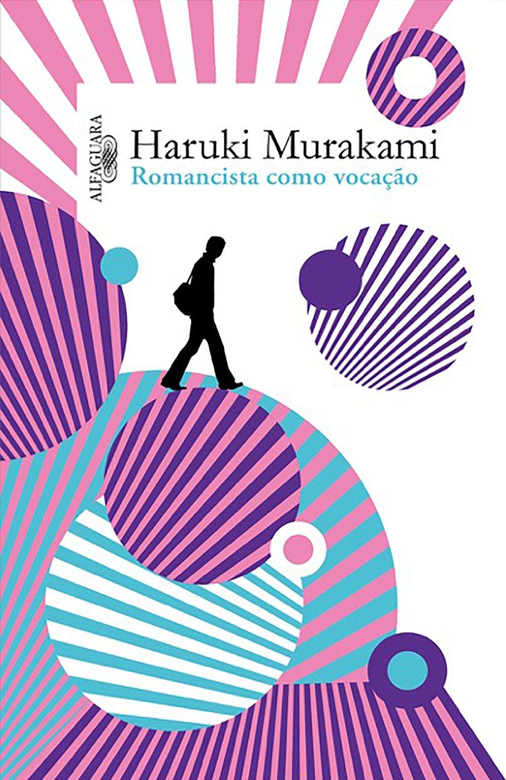 Romancista Como Vocação – Haruki Murakami