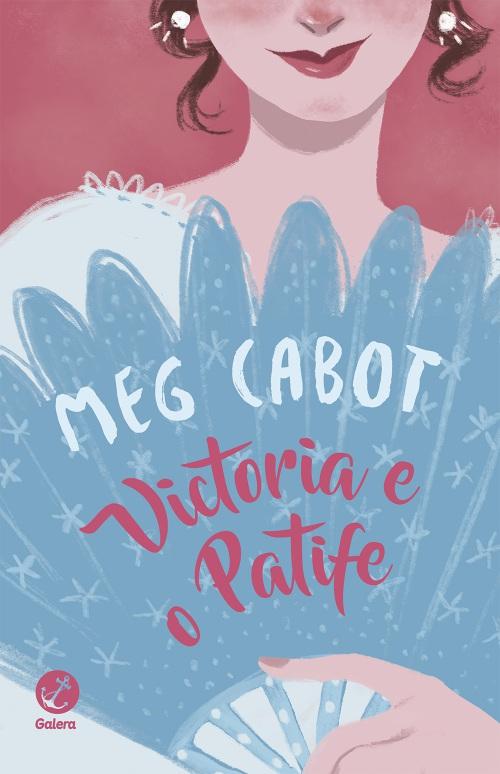 Victoria e o Patife – Meg Cabot
