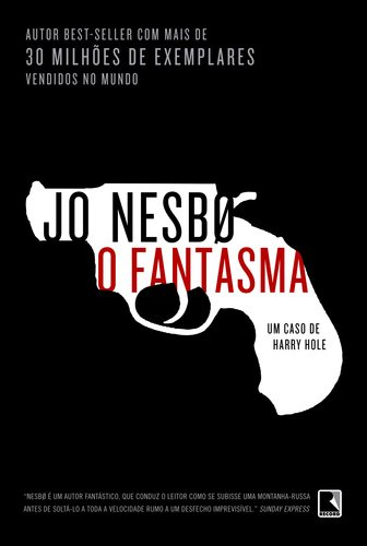 O Fantasma (Harry Hole #9) – Jo Nesbo