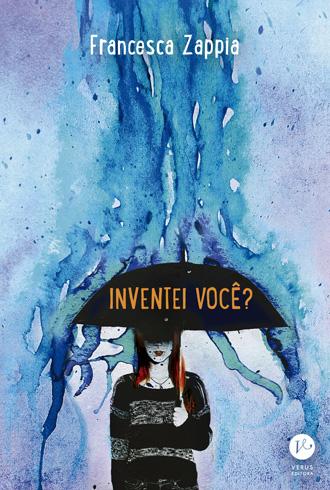 Inventei você? – Francesca Zappia