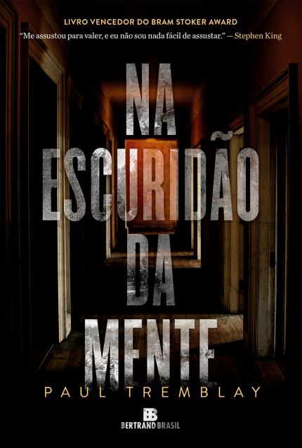 Na Escuridão da Mente – Paul Tremblay