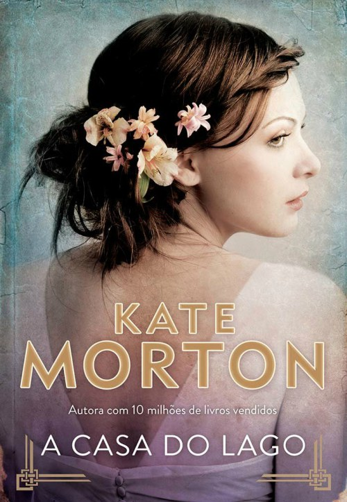 A Casa do Lago – Kate Morton