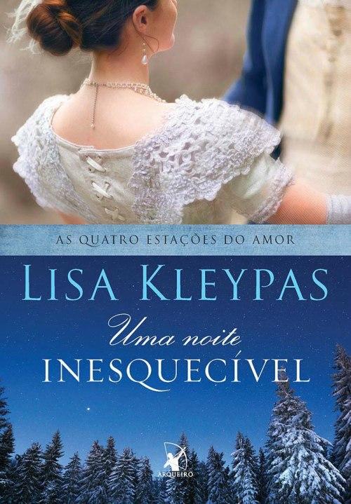 Uma Noite Inesquecível (As Quatro Estações do Amor #5) – Lisa Kleypas