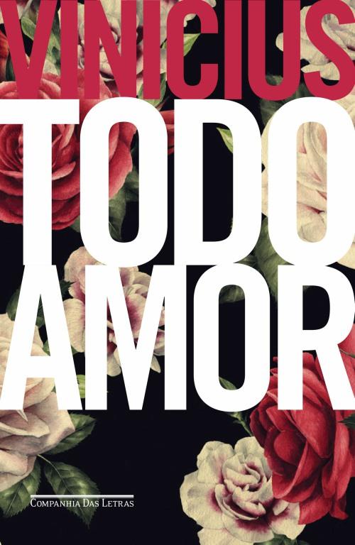Todo Amor – Vinicius de Moraes