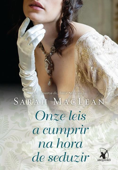 Onze leis a cumprir na hora de seduzir – Sarah MacLean