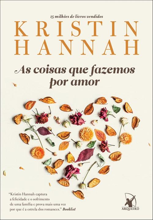 As Coisas Que Fazemos Por Amor – Kristin Hannah